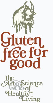 Gluten Free For Good